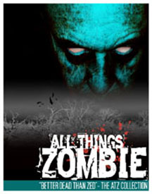 All Things Zombie 2.0 Better Dead Than Zed!